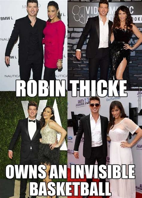 Robin Thicke Meme - robin thicke and his invisible basketball by irbton meme