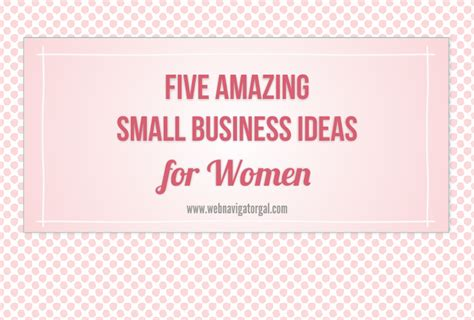 Small Home Business Ideas Five Amazing Small Business Ideas For Web