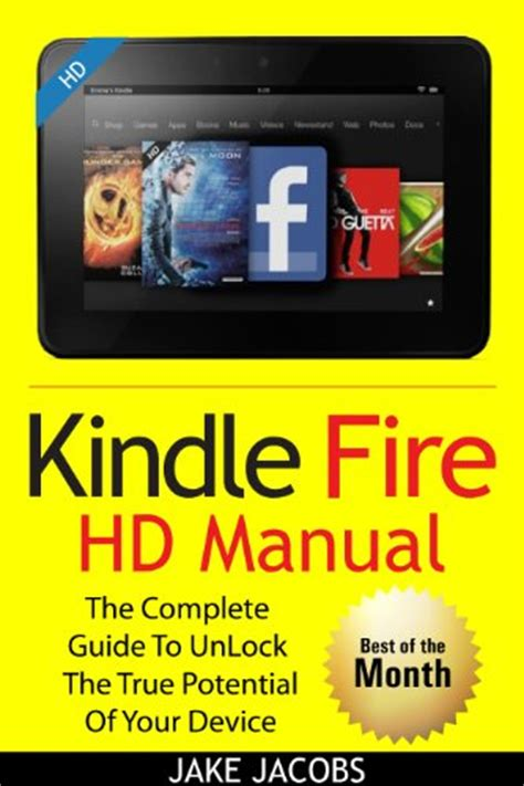 new kindle hd manual kindle hd 8 and 10 the complete user guide with from basic start up to advance user december 2017 books tablet get best products review