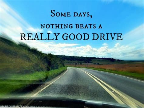 drive quotes pin by everything driving on wisdom on wheels pinterest