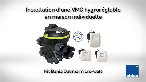 Installation Vmc Hygro by Installation Vmc Hygro Bahia Optima Microwatt Aldes
