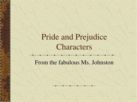 themes of pride and prejudice ppt ppt pride and prejudice characters powerpoint