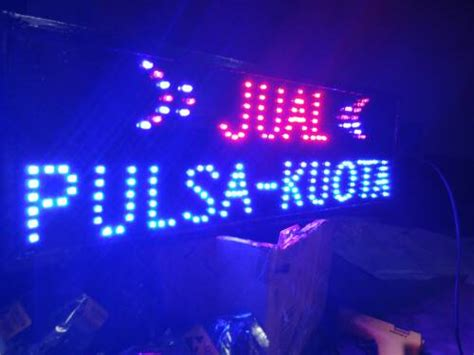 Led Jual Pulsa jual papan nama tulisan lu led sign jual tulisan lu led led sign jual pulsa kuota