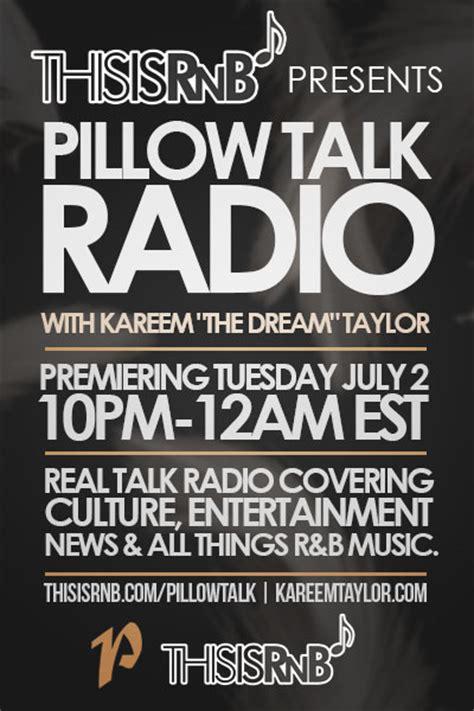Pillow Talk Radio by Thisisrnb Presents Pillow Talk Radio Premiering July 2