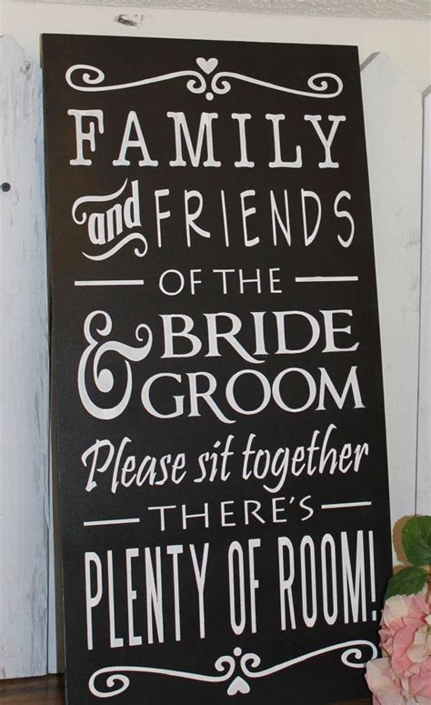 No At Your Wedding Our One by No Seating Plan Sign Family Friends Of The And
