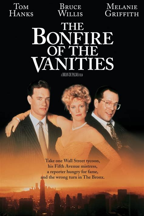 The Bonfire Of The Vanities Review by The Bonfire Of The Vanities 1990 Rotten Tomatoes