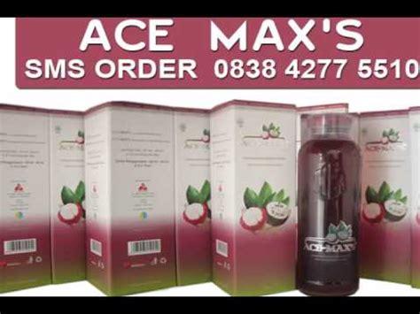 Ace Max Yg Asli ace maxs asli ace max 083842775510