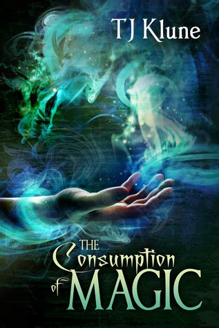 the consumption of magic tales from verania books review the consumption of magic by t j klune joyfully