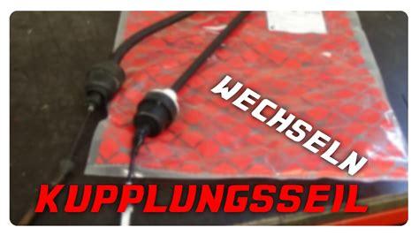 Vw Golf 3 Kupplungsseil Wechseln by Kupplungsseil Wechseln Opel Ascona Kadett Vectra Astra