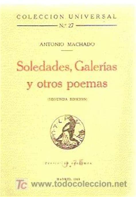 soledades galerias otros poemas antonio machado quot soledades galer 237 as y otros poemas quot 1907 antonio machado