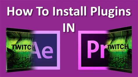 adobe premiere cs6 effects plugins free download how to install plugins in adobe premiere pro and after