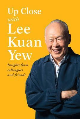 biography lee kuan yew book up close with lee kuan yew various authors 9789814677790