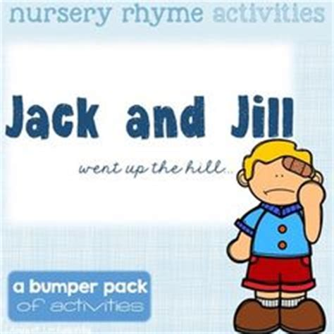 full version of jack and jill nursery rhyme jack and jill kids poems and jack o connell on pinterest