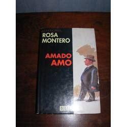 libro amado amo la mirada del mediador quot amado amo quot rosa montero recomendable su lectura