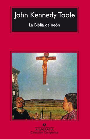 la biblia de neon  john kennedy toole
