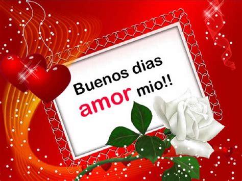 imagenes de feliz dia amor mio 1000 ideas sobre buenos dias con flores en pinterest