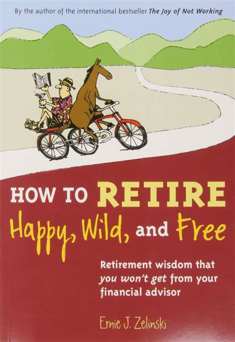 how to look happy how to retire happy wild and free retirement wisdom that paperback 9780969419495 ebay