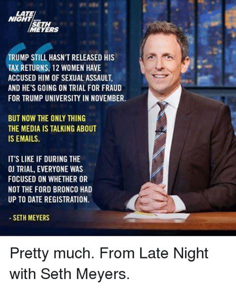 Late Night Meme - 25 best memes about seth meyers seth meyers memes