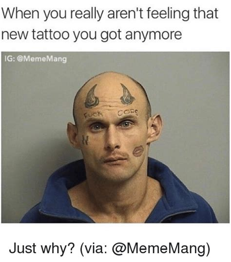 tattoo meme 25 best memes about new new memes
