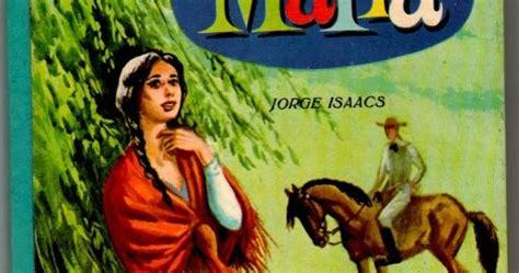 imagenes sensoriales de la novela maria tarea facil resumen y analisis obra maria de jorge isaacs