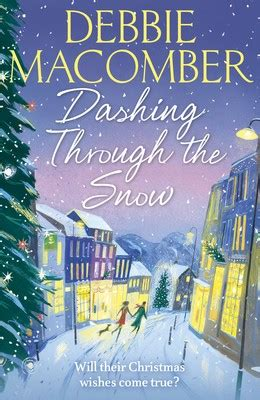 Dashing Through The Snow By Debbie Macomber Waterstones