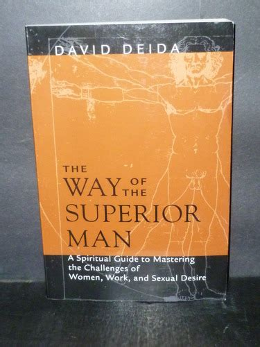 the way of the superior man a spiritual guide to the way of the superior man a spiritual guide to