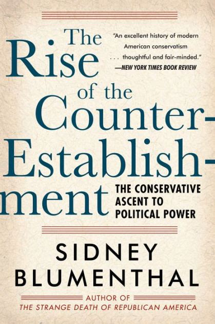 the establishment is dead the rise and election of donald books the rise of the counter establishment the conservative