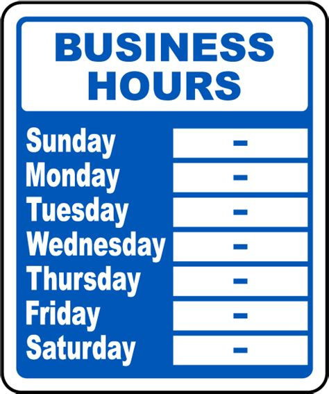business hours week sign by safetysign com r5513