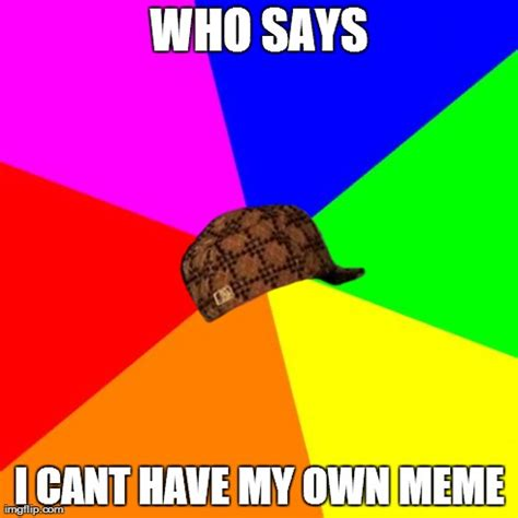 Meme Picture Generator - blank colored background meme imgflip