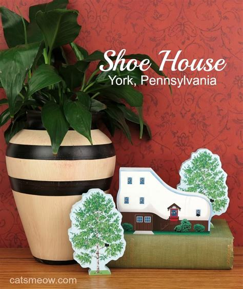 sweet house york pa haines shoe house york pennsylvania the cat s meow village