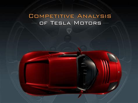 tesla motors analysis tesla motors competitive analysis caferacer 1firts