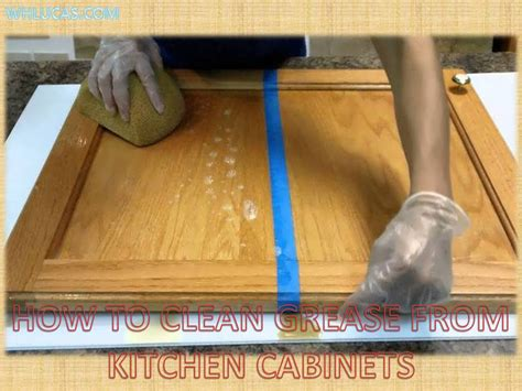 Grease Removal From Kitchen Cabinets How To Clean Grease From Kitchen Cabinets Akomunn