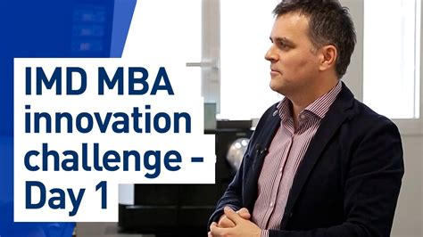Imd One Year Mba by Imd Mba Innovation Challenge Day1