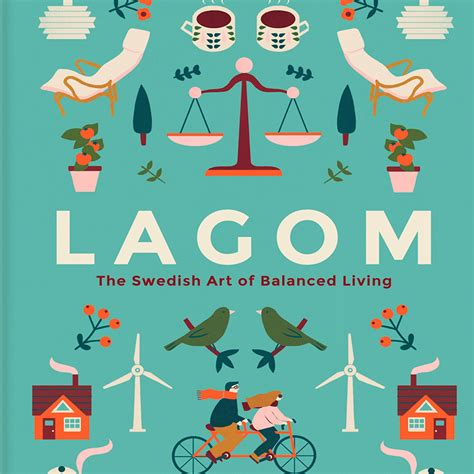 the book of lagom how to balance your the swedish way books lifestyle how to live lagom decoration uk