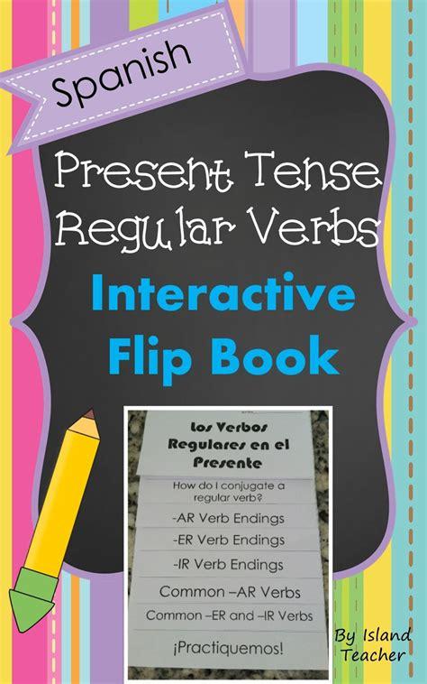 spanish present tense regular verbs interactive flip book editable spanish learning teaching