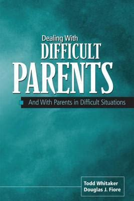 difficult books dealing with difficult parents and with parents in