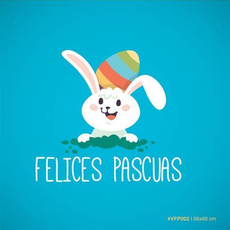 imagenes sarpadas de felices pascuas las 25 mejores ideas sobre frases de felices pascuas en