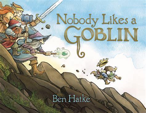 goblin children s film nobody likes a goblin ben hatke macmillan