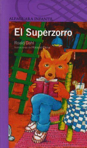 el superzorro fantastic el superzorro fantastic mr fox