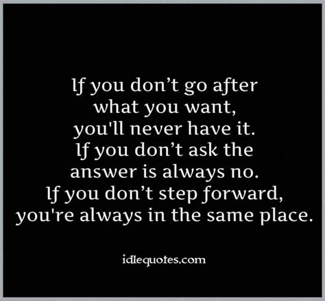 Detox Where You Dont Wat by Go After What You Want Quotes Quotesgram