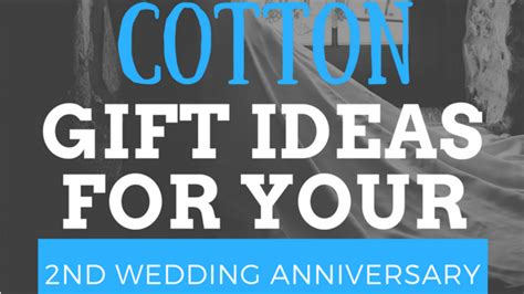 7 Ideas For Your Marriage by 7 Creative Cotton Gift Ideas For Your 2nd Wedding Anniversary