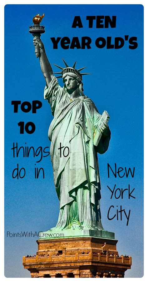 a 10 year old s top 10 things to do in new york city