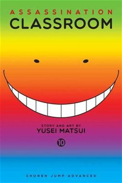 Assassination Classroom By Yusei Matsui assassination classroom yusei matsui 9781421583228