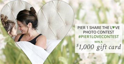 Pier One Sweepstakes - pier 1 share the love photo 1 000 instagram contest