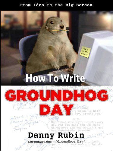 groundhog day how much time 72 best images about groundhogs day on
