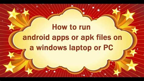 run apk on pc how to run android apps or apk files on a windows and mac or laptop or pc hd