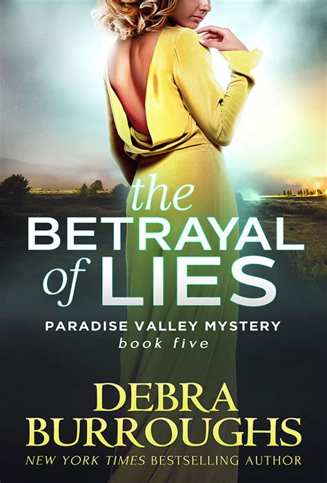 The Betrayal Of Lies the betrayal of lies debra burroughs nyt usa today