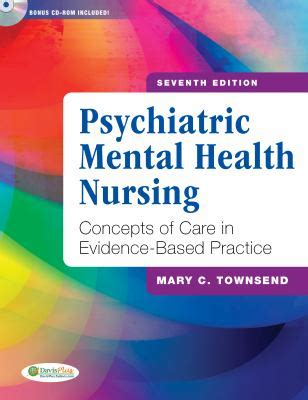 nursing for wellness in adults edition books psychiatric mental health nursing by c townsend