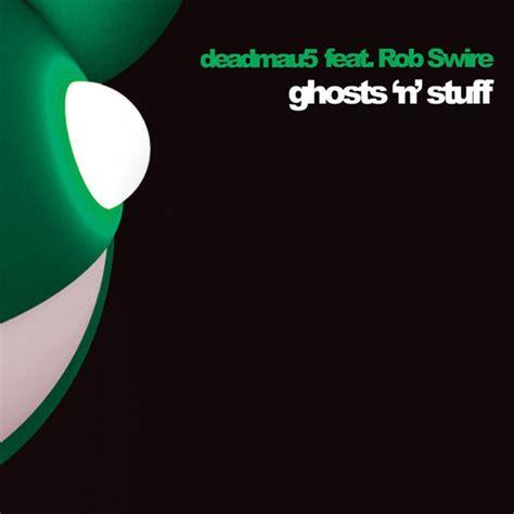 Deadmau5 Feat Rob Swire Ghosts N Stuff Lyrics Youtube | deadmau5 feat rob swire ghosts n stuff at discogs