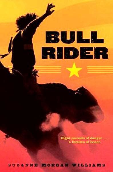 with the the s riders books knights read books bullrider by suzanne williams